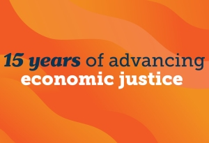 The words 15 years of advancing economic justice over an orange wavy background.